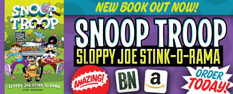 Snoop Troop: Sloppy Joe Stink-O-Rama Out Now